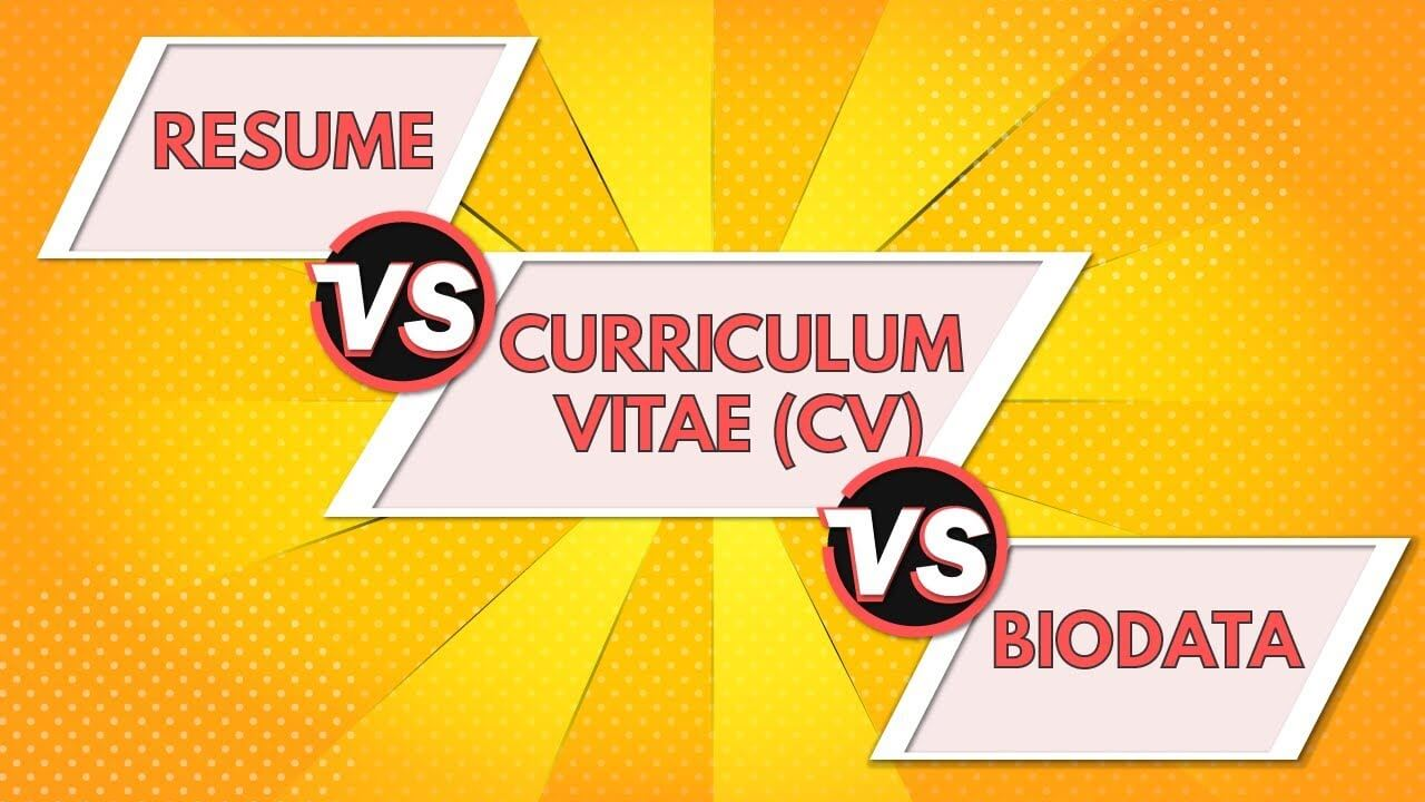 Difference between a Resume, CV and Biodata - Study Warehouse